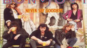 never say goodbye chords, bon jovi,goodbye,never,bon jovi never say goodbye lyrics,say,jovi,bon,never say goodbye cover,cover,never say goodbye bon jovi chords,bon jovi never say goodbye cover ,bon jovi never say goodbye guitar solo