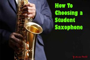 how to choosing your first saxophone