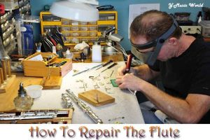 HOW To Flute Repair Works