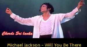 Will be there for you chords, Will be there for you lyrics, will be there for you guitar lesson, Will be there for you guitar tutorial, Michael Jackson -Will You Be There guitar lesson,