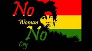 No Women No Cry