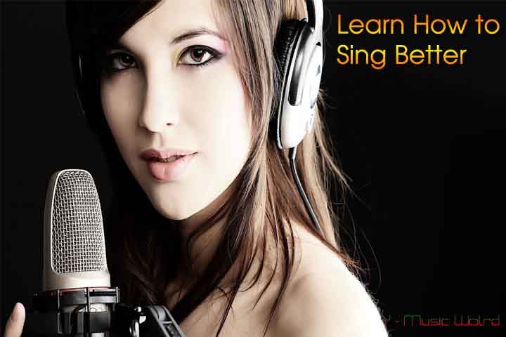 Learn How to Sing Better