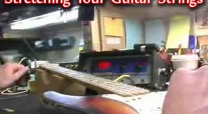 How To Stretching Your Guitar Strings