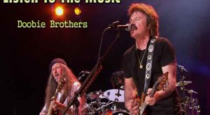 Listen to the music doobie brothers