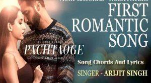 pachtaoge arijit singh,arijit singh,pachtaoge chords,arijit singh new song,pachtaoge song arijit singh,pachtaoge song lyrics.