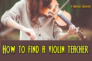 How to find a violin teacher
